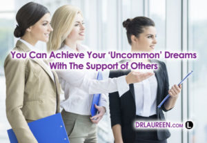 GSA Mastery: Uncommon Dreams With Support From Others – Part 7
